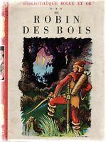 ROBIN DES BOIS illustrations de CALVO. Rouge et Or 1956. Avec jaquette