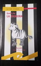 LB907_QUELLI CHE LA SIGNORA_I TASCABILI_ULTIMO STADIO_FRATELLI FRILLI ED_2003