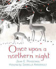 Once Upon a Northern Night ' Jean E. Pendziwol