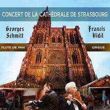 CD Concert de la Cathédrale de Strasbourg Flûte de Pan & Orgue - Georges Schmitt
