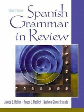 Spanish Grammar in Review (3rd Edition) by Holton, James S., Hadlich, Roger L.,