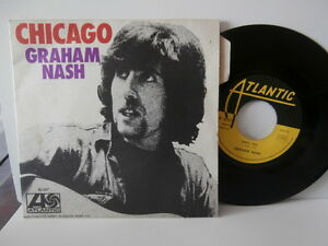 "graham nash""chicago""single7"" or.fr.atlantic:10017.de 1971.languette"