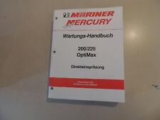 2000/01 Werkstatthandbuch Mariner Mercury 200 225 PS Optimax Direkteinspritzung