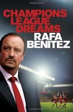 Champions League Dreams,Rafa Benitez