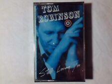 TOM ROBINSON Still loving you mc ITALY SIGILLATA