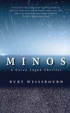 Minos: A Corey Logan Thriller: By Weissbourd, Burt