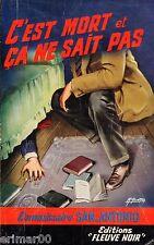 SAN ANTONIO // C'est mort et ça ne sait pas // Frédéric DARD // n°  71 // 1965