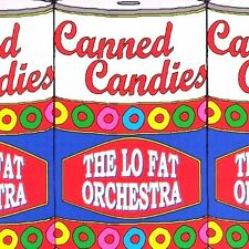 Lo Fat Orchestra. canned candies. CD 2007 Schmid, Christoph; Zimmermann, Daniel