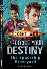 Doctor Who: The Spaceship Graveyard: Decide Your Destiny: Number 1: Decide You,