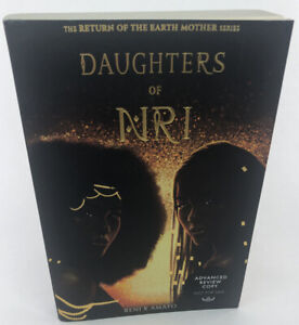 Daughters Of Nri - The Return Of The Earth Mother - Advanced Review Copy