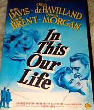 IN THIS OUR LIFE DVD FILM MOVIE BETTE DAVIS OLIVIA DEHAVILLAND