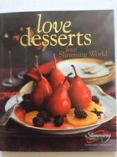 SLIMMING WORLD LOVE DESSERTS - PIES, CAKES, ICES, TRIFLES, PUDDINGS - EX CON!
