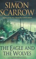 The Eagle and the Wolves (Eagles of the Empire 4),Simon Scarrow