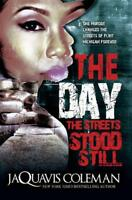 Day the Streets Stood Still, The by JaQuavis Coleman | Mass Market Paperback Boo