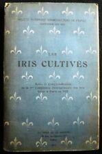 Les iris cultivés. Actes et comptes-rendus de la 1ere conférence internationale.