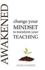 Awakened: Change Your Mindset to Transform Your Teaching, , Angela Watson, Very