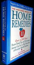 The Doctors' Book of Home Remedies II : Over 1,200 New Doctor-Tested Tips