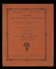 HISTOIRE des COLONIES FRANÇAISES - L'AMÉRIQUE - 1929