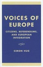 Voices Of Europe: Citizens, Referendums, And European Integration (governance...