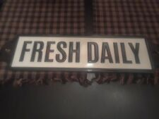 VINTAGE STYLE METAL FRESH DAILY SIGN