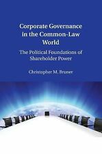 Corporate Governance in the Common-Law World : The Political Foundations of...