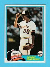 BASEBALL - TOPPS  GUM  -  DENNY  MARTINEZ  -  PITCHER  -  ORIOLES  -  1981
