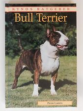 Kynos Ratgeber Bull Terrier Peter Larkin Sheila Atter