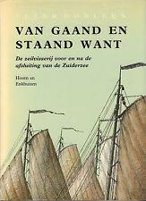 VAN GAAND EN STAAND WANT I - HOORN EN ENKHUIZEN - Peter Dorleijn
