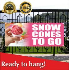 Snow Cones To Go Banner Vinyl / Mesh Banner Sign Flag Shaved Ice Balls Snowcone