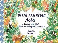 Disappearing Acts: A Search-and-Find Book of Endangered Animals: By Bunnell, ...
