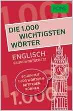 PONS Die 1000 wichtigsten Wörter - Englisch Grundwortschatz (2018, Taschenbuch)