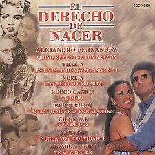 El Derecho de Nacer by Various Artists (CD, Jul-2001, Fonovisa)***NEW***