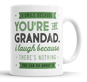 I Smile Because You're My Grandad Mug Sarcasm Sarcastic Funny, Humour Joke Mugs