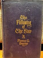 The Following of The Star by Florence L. Barclay HC Book 1911 1st Ed Vintage