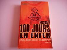 CHERUB MISSION 1- 100 JOURS EN ENFER - ROBERT MUCHAMORE