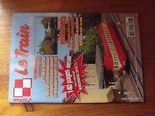 $$$ Revue Le Train N°263 CC 72000  X 2100  BB 67580  Petit barrage H0  ABJ 3 N
