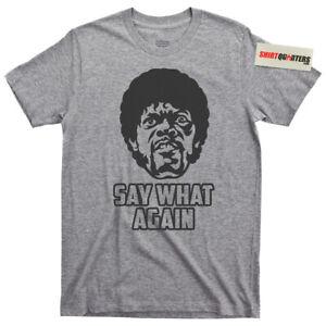 Say What Again Jules Winnfield Pulp Fiction big kahuna burger brett tee t shirt