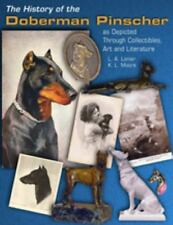The History of the Doberman Pinscher as Depicted Through Collectibles, Art and L