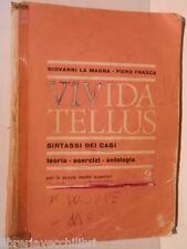 VIVIDA TELLUS Sintassi dei casi Teoria esercizi antologia G La Magna P Frasca di