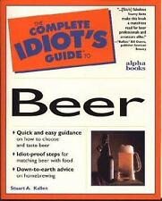 Complete Idiot's Guide to Beer by Stuart Kallen (2003, Paperback)