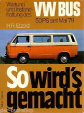 VW Bus T3 - Luftgekühlt - Reparaturbuch - 1979-1982