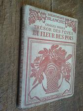 Trésor des fèves et fleur des pois / Charles Nodier Petite bibliothèque blanche
