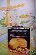 PUBLICITÉ 1974 VIVE LE GOUDA DE HOLLANDE - ADVERTISING
