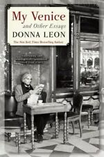 My Venice and Other Essays by Donna Leon 978-0-8021-2280-3 (Paperback, 2014)