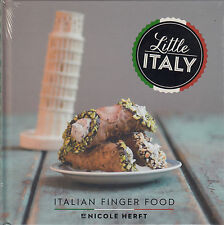 Little Italy Italian Finger Food by Nicole Herft BRAND NEW BOOK (Hardback, 2014)
