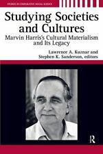Studying Societies and Cultures: Marvin Harris's Cultural Materialism and Its Le