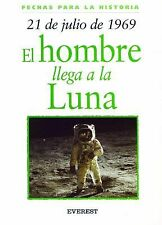 21 De Julio De 1969/21 Of July Of 1969 (Fechas Para la Historia)-ExLibrary