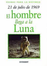 21 de Julio de 1969: El Hombre Llega a la Luna = 21 July 1969: First M-ExLibrary