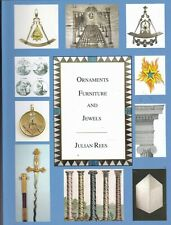Masonic (Masons) Ornaments, Furniture and Jewels by Julian Rees (Paperback) Book