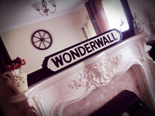 Oasis Inspired Wonderwall Street Sign Whats The Story Brit Pop Noel Gallagher